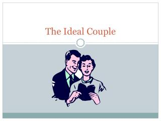 The Ideal Couple