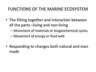 FUNCTIONS OF THE MARINE ECOSYSTEM