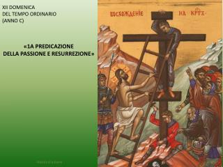 XII DOMENICA  DEL TEMPO ORDINARIO  (ANNO C)