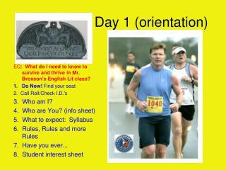 Day 1 (orientation)