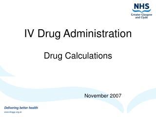 IV Drug Administration