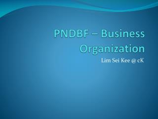 PNDBF – Business Organization