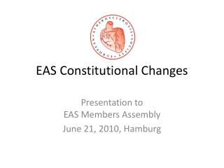 EAS Constitutional Changes