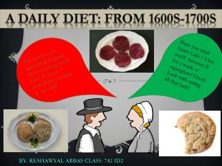 A Daily Diet: from 1600s-1700s