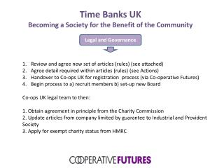 Time Banks UK Becoming a Society for the Benefit of the Community
