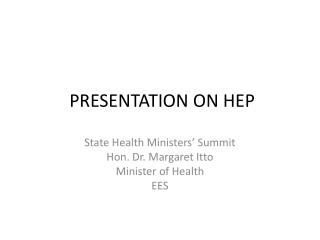 PRESENTATION ON HEP