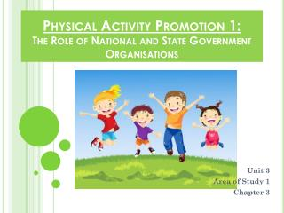 Physical Activity  Promotion 1: The Role of National and State Government Organisations