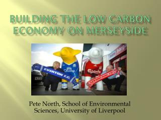 Building the low carbon economy on  merseyside