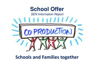 School Offer SEN  Information Report