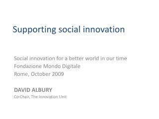Supporting social innovation
