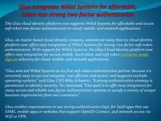Gluu integrates Wikid Systems for affordable, token-less str