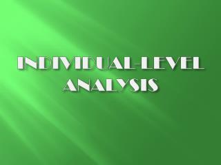 INDIVIDUAL-LEVEL ANALYSIS