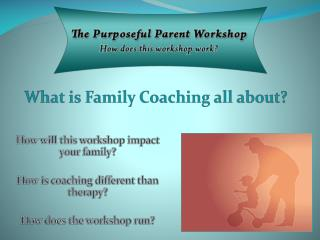 What is Family Coaching all about?