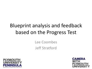 Blueprint  analysis  and  feedback  based on the  Progress  Test