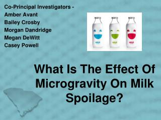 What Is The Effect Of Microgravity On Milk Spoilage?