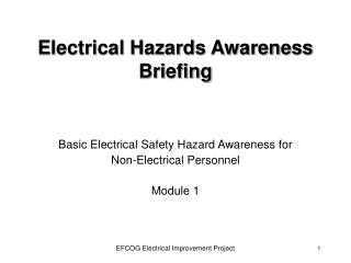 Electrical Hazards Awareness Briefing