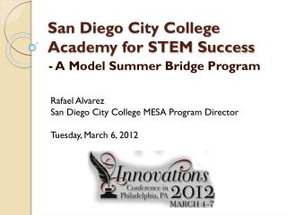 San Diego City College Academy for STEM Success