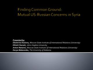 Finding Common Ground:  Mutual US-Russian Concerns in Syria