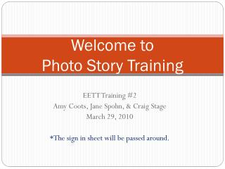 Welcome to  Photo Story Training