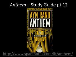 Anthem  – Study Guide pt  12