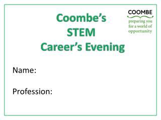 Coombe's STEM  Career's Evening
