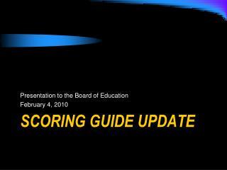 Scoring Guide Update