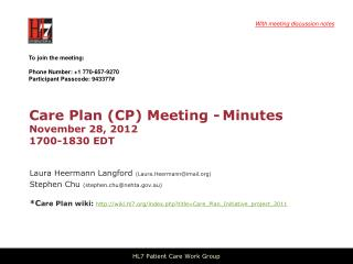 Care Plan (CP) Meeting - Minutes November 28, 2012 1700-1830 EDT