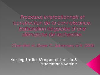 Hahling Emilie,  Marguerat  Laetitia & Stadelmann  Sabine