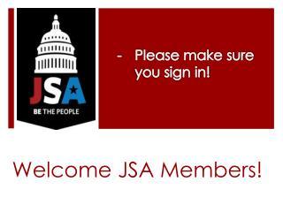 Welcome JSA Members!