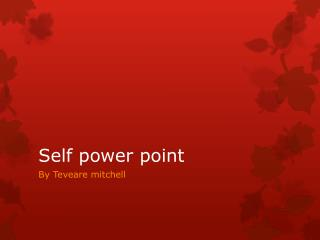 Self power point