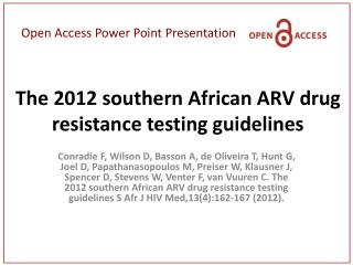 The 2012 southern African ARV drug resistance testing guidelines