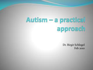 Autism – a practical approach