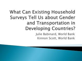 Julie  Babinard , World Bank Kinnon  Scott, World Bank