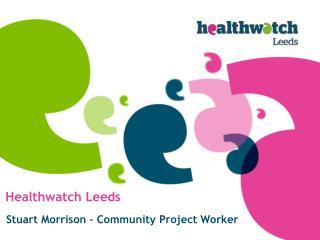 Healthwatch Leeds