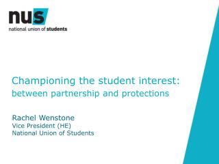 Championing the student interest: b etween partnership and protections