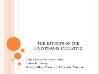 The Effects of the  One-to-One Initiative