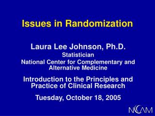 Issues in Randomization