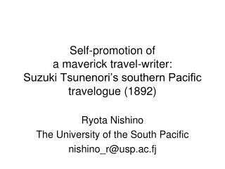 Ryota Nishino The University of the South Pacific nishino_r@usp.ac.fj