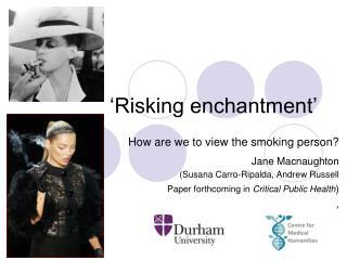 'Risking enchantment'