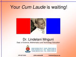 Your  Cum Laude  is waiting!