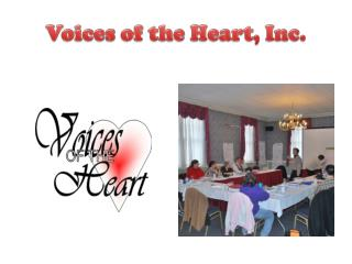 Voices of the Heart, Inc.