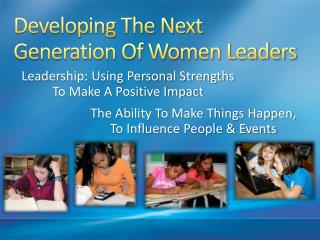 Developing The Next Generation Of Women Leaders