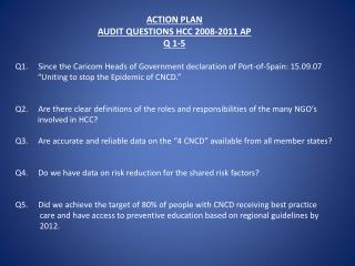 ACTION PLAN AUDIT QUESTIONS HCC 2008-2011 AP Q 1-5