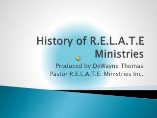 History of R.E.L.A.T.E Ministries