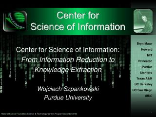 Center for Science of Information