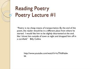 Reading Poetry Poetry Lecture #1