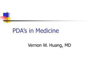 PDA s in Medicine