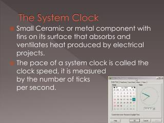 The System Clock