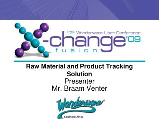 Raw Material and Product Tracking Solution