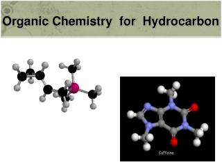 Organic  Chemistry  for  Hydrocarbon